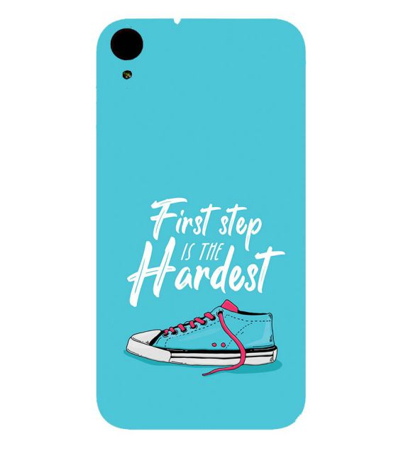 First Step is Hardest Back Cover for HTC Desire 830