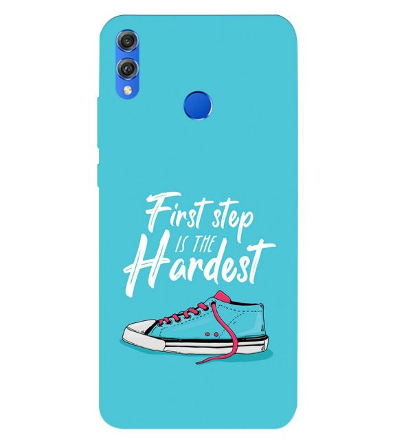 First Step is Hardest Back Cover for Huawei Honor 8X