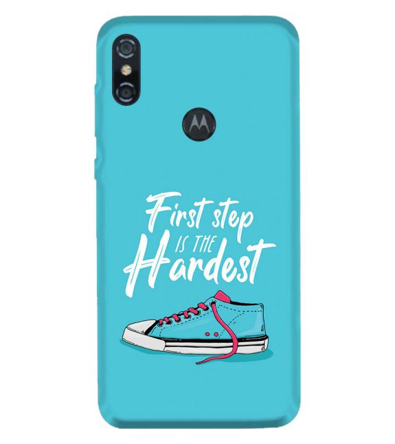 First Step is Hardest Back Cover for Motorola One (P30 Play)