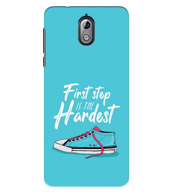 First Step is Hardest Back Cover for Nokia 3.1 (2018)
