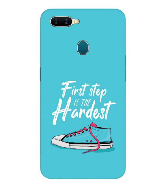 First Step is Hardest Back Cover for Oppo A7