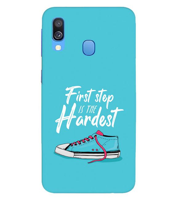 First Step is Hardest Back Cover for Samsung Galaxy A40