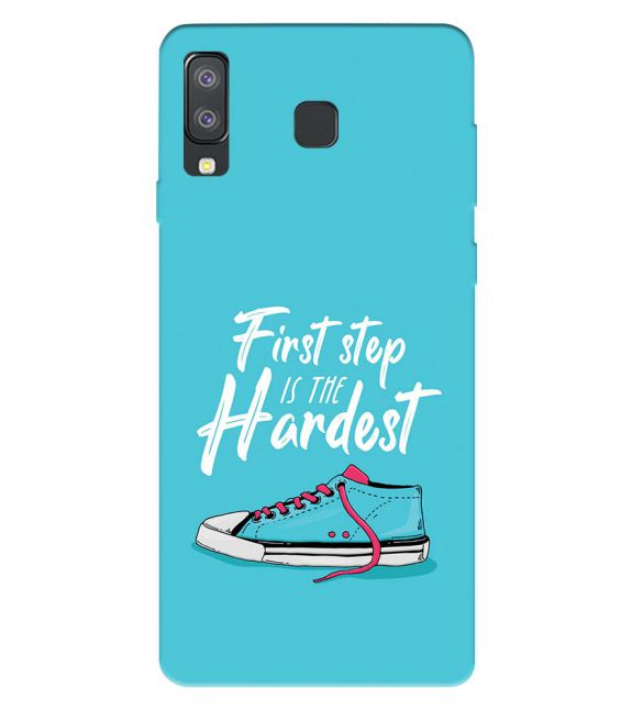 First Step is Hardest Back Cover for Samsung Galaxy A8 Star