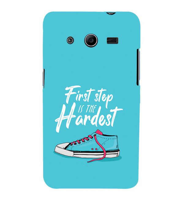 First Step is Hardest Back Cover for Samsung Galaxy Core 2 G355H