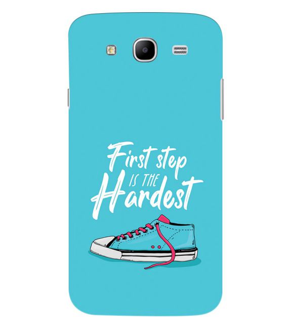 First Step is Hardest Back Cover for Samsung Galaxy Mega 5.8 I9150