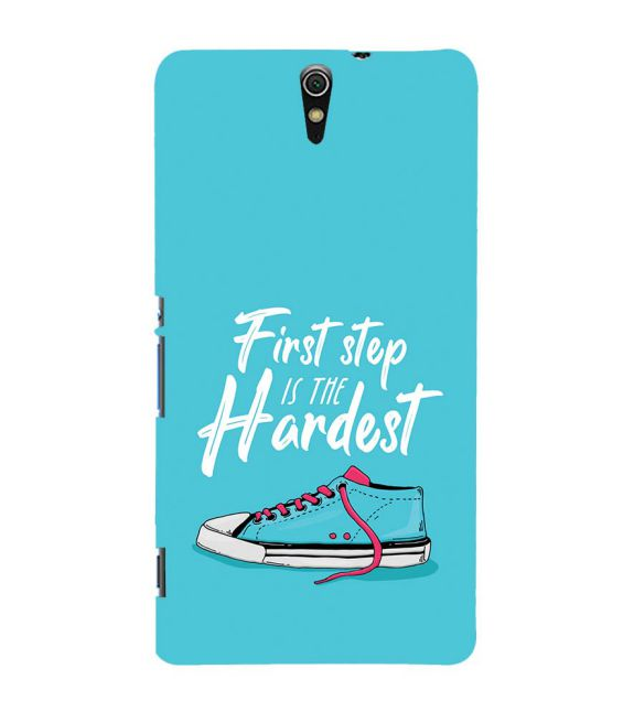 First Step is Hardest Back Cover for Sony Xperia C5