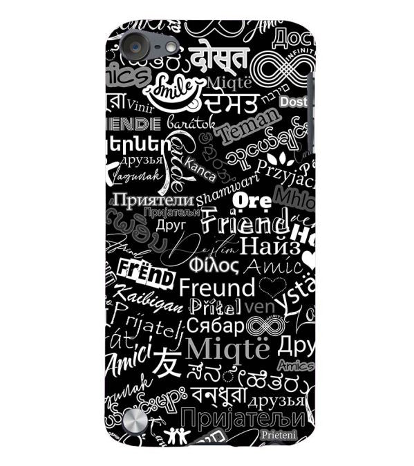 Friend in All Languages Back Cover for Apple iPod Touch 5
