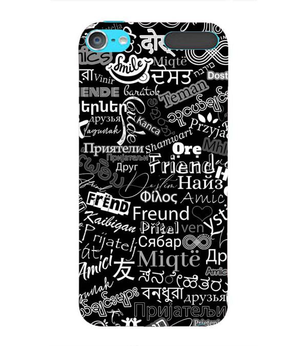 Friend in All Languages Back Cover for Apple iPod Touch 6