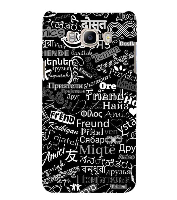 Friend in All Languages Back Cover for Samsung Galaxy J7 (6) 2016 : Galaxy On 8
