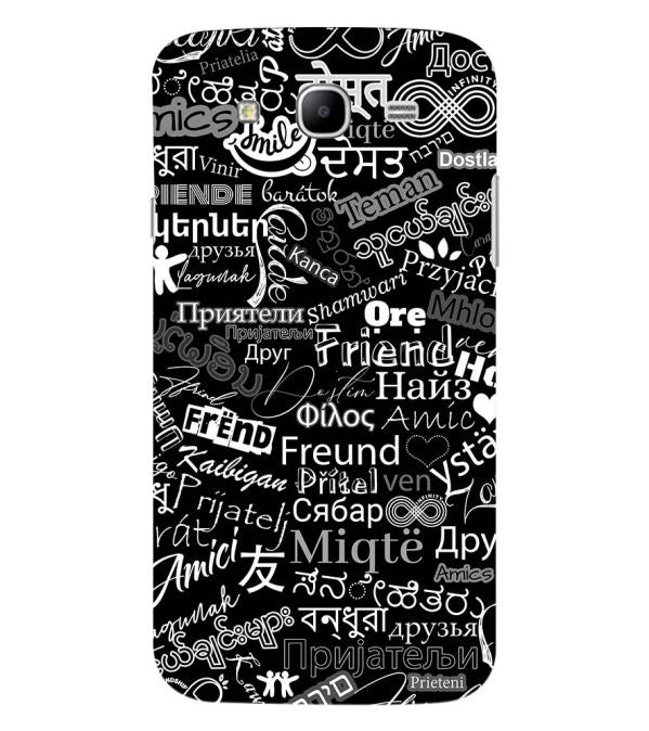 Friend in All Languages Back Cover for Samsung Galaxy Mega 5.8 I9150