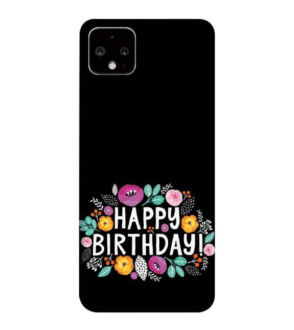 Happy Happy Birthday Back Cover for Google Pixel 4 XL