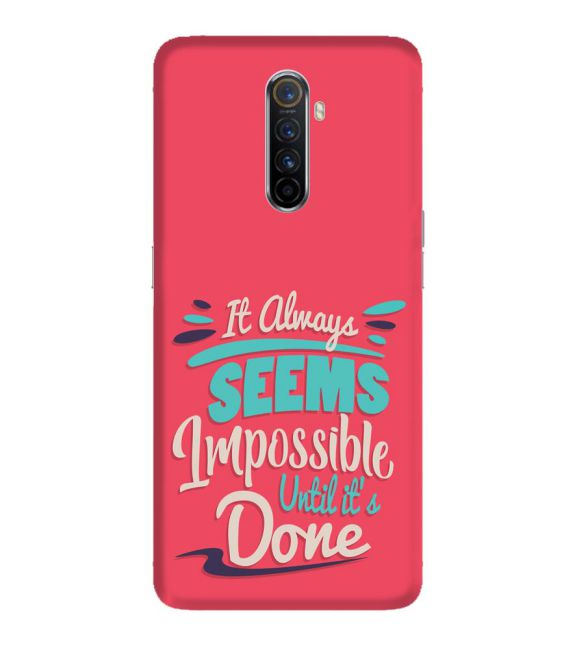 Impossible Till Done Back Cover for Oppo Reno Ace
