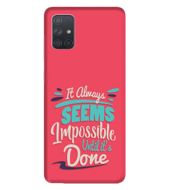 Impossible Till Done Back Cover for Samsung Galaxy A71