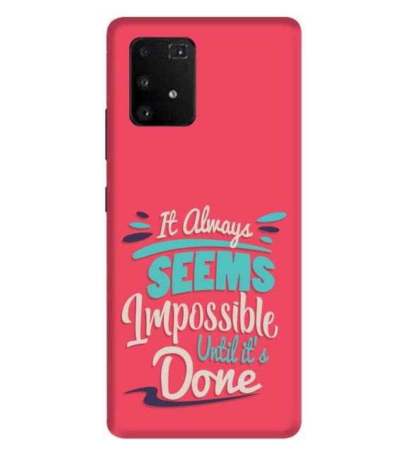 Impossible Till Done Back Cover for Samsung Galaxy A91