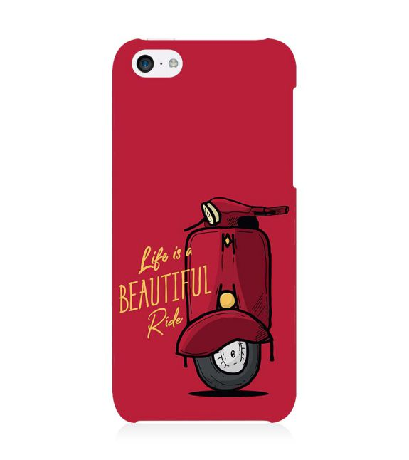 Life is Beautiful Ride Back Cover for Apple iPhone 5c