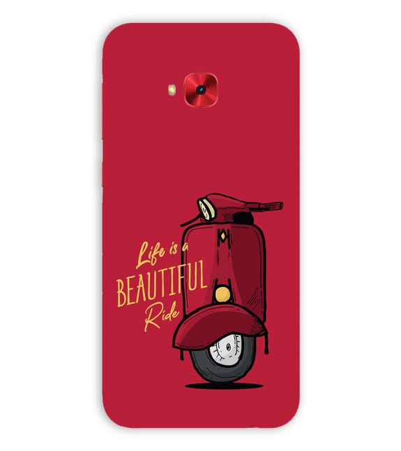 Life is Beautiful Ride Back Cover for Asus Zenfone 4 Selfie Pro ZD552KL