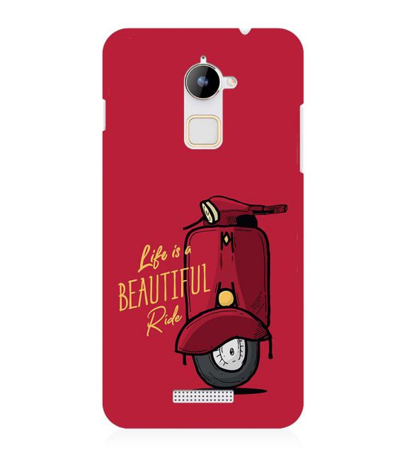 Life is Beautiful Ride Back Cover for Coolpad Note 3 Lite