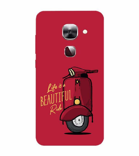 Life is Beautiful Ride Back Cover for LeEco Le 2s