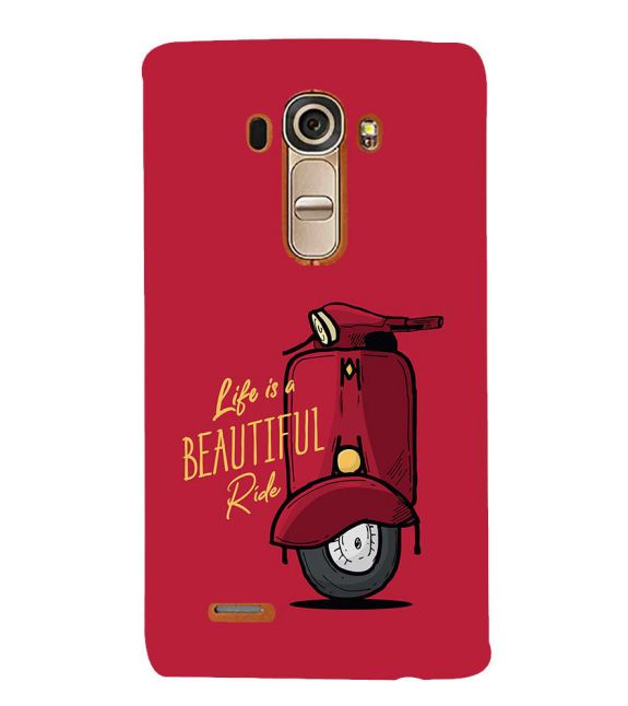 Life is Beautiful Ride Back Cover for LG G4