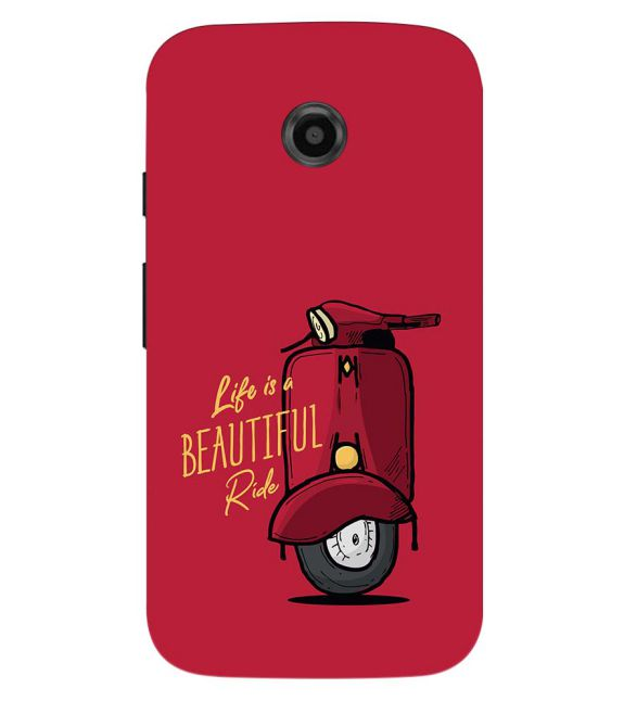 Life is Beautiful Ride Back Cover for Motorola Moto E