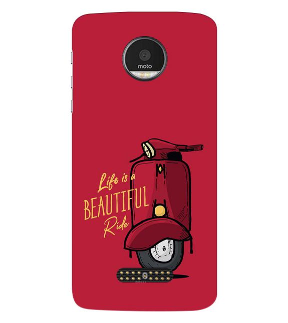 Life is Beautiful Ride Back Cover for Motorola Moto Z