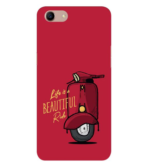 Life is Beautiful Ride Back Cover for Oppo A83