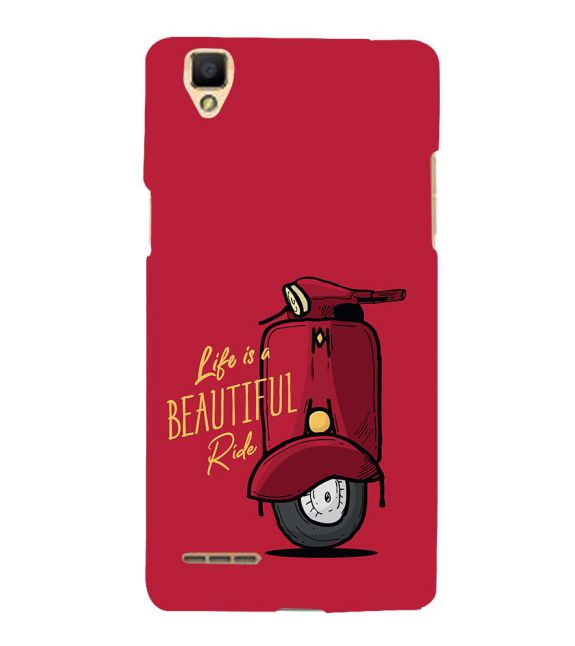 Life is Beautiful Ride Back Cover for Oppo F1
