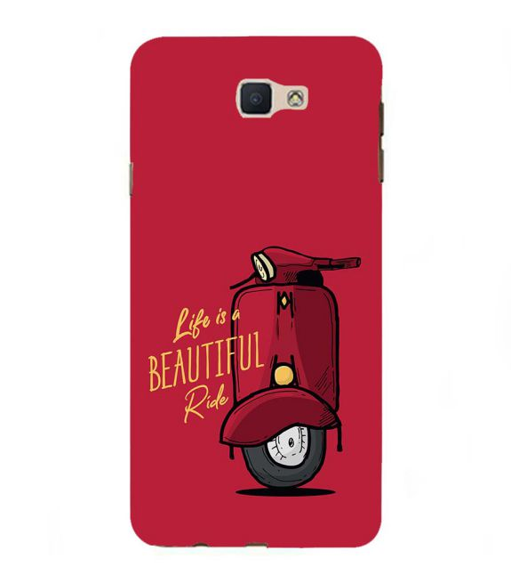 Life is Beautiful Ride Back Cover for Samsung Galaxy J7 Prime (2016)