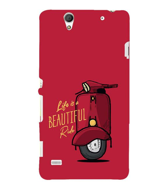 Life is Beautiful Ride Back Cover for Sony Xperia C4