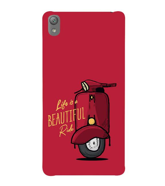 Life is Beautiful Ride Back Cover for Sony Xperia E5