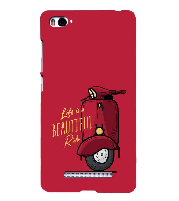 Life is Beautiful Ride Back Cover for Xiaomi Mi 4i