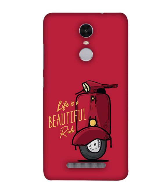 Life is Beautiful Ride Back Cover for Xiaomi Redmi Note 4