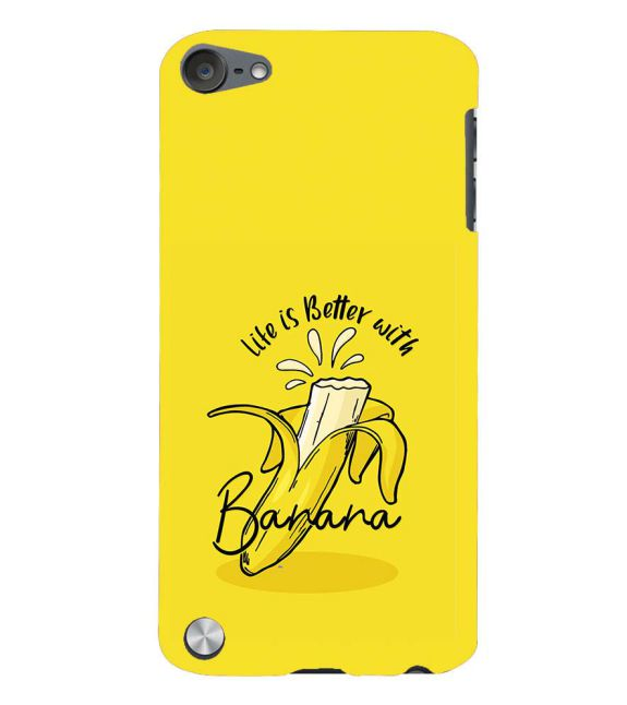 Life is Better with Banana Back Cover for Apple iPod Touch 5