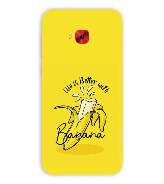 Life is Better with Banana Back Cover for Asus Zenfone 4 Selfie Pro ZD552KL