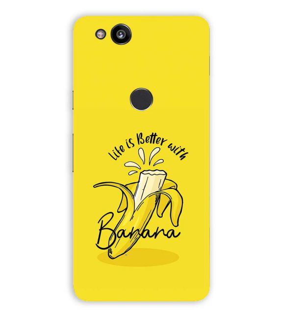 Life is Better with Banana Back Cover for Google Pixel 2 (5 Inch Screen)