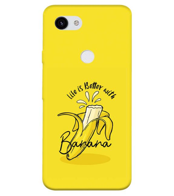 Life is Better with Banana Back Cover for Google Pixel 3a XL