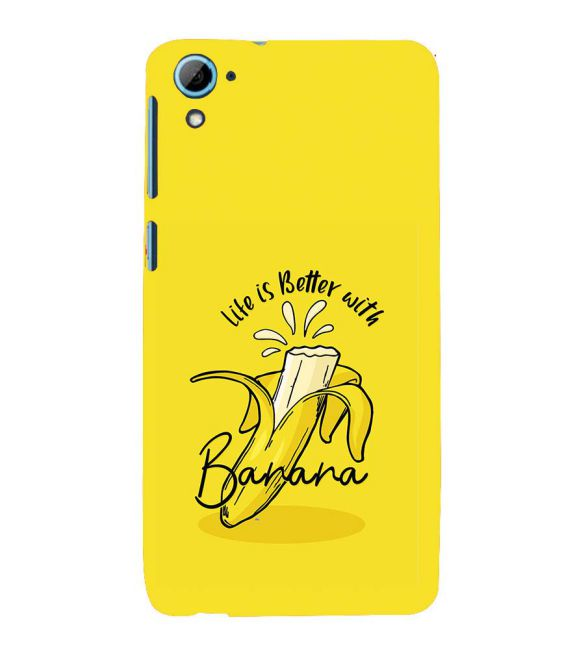 Life is Better with Banana Back Cover for HTC Desire 826