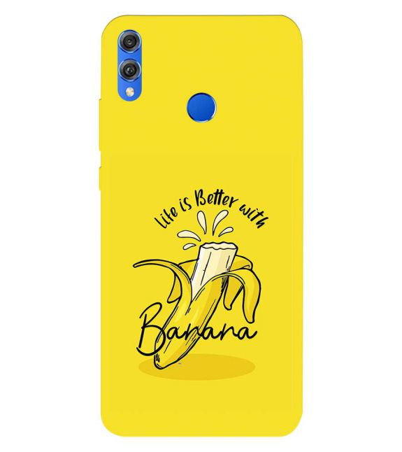 Life is Better with Banana Back Cover for Huawei Honor 8X