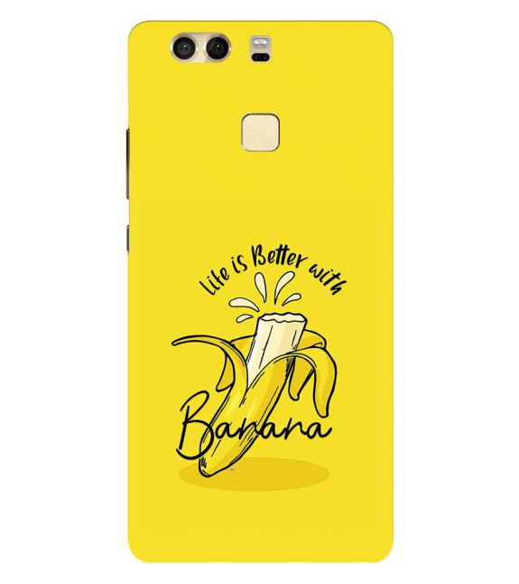 Life is Better with Banana Back Cover for Huawei P9