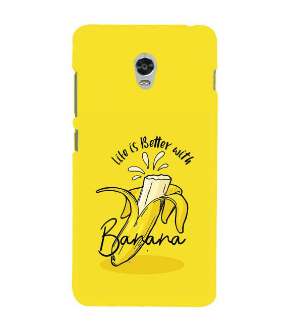 Life is Better with Banana Back Cover for Lenovo Vibe P1