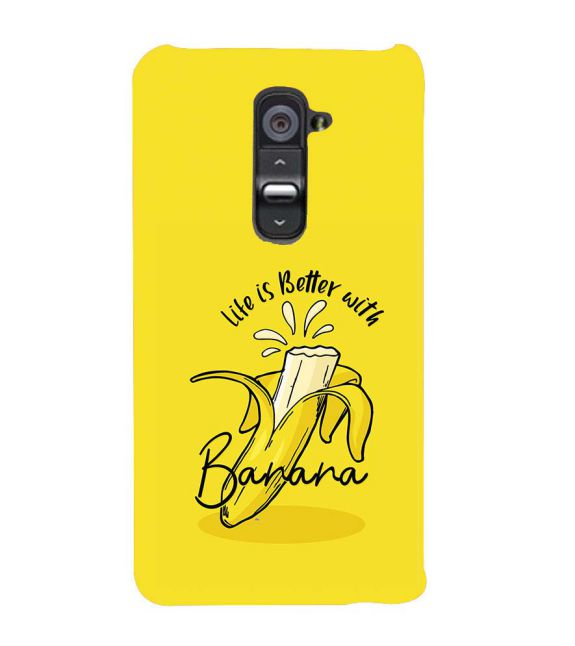 Life is Better with Banana Back Cover for LG G2