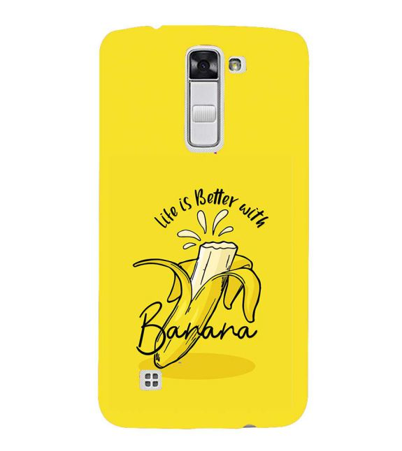 Life is Better with Banana Back Cover for LG K10