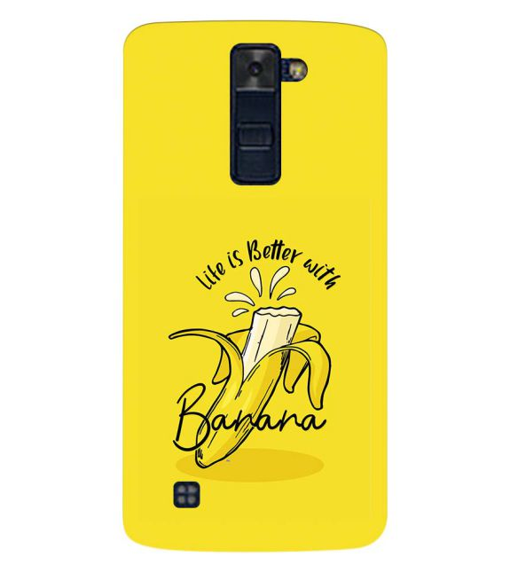 Life is Better with Banana Back Cover for LG K8