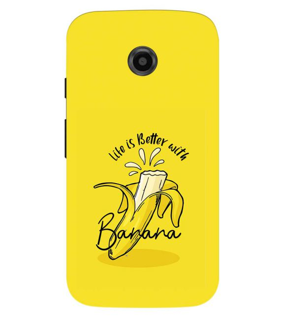 Life is Better with Banana Back Cover for Motorola Moto E