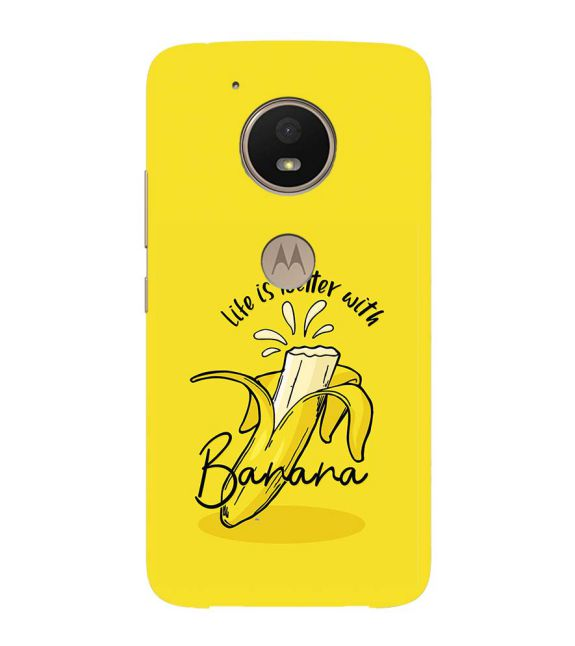 Life is Better with Banana Back Cover for Motorola Moto E4