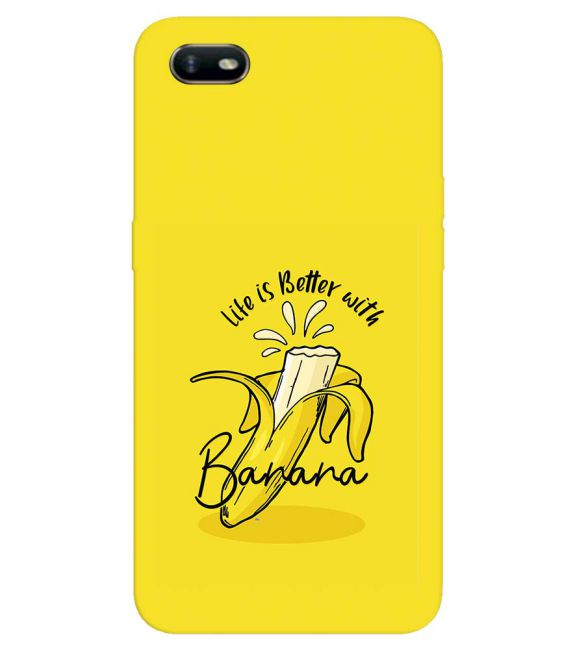 Life is Better with Banana Back Cover for Oppo A1k