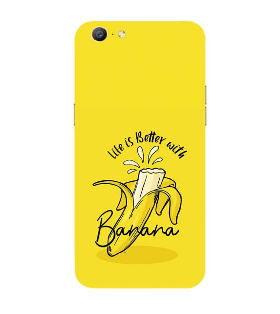 Life is Better with Banana Back Cover for Oppo A57 : A39