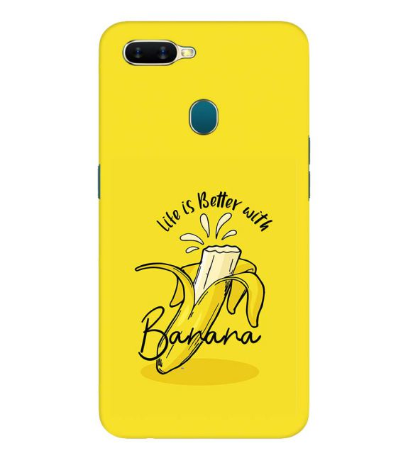 Life is Better with Banana Back Cover for Oppo A7