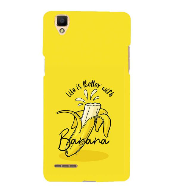 Life is Better with Banana Back Cover for Oppo F1