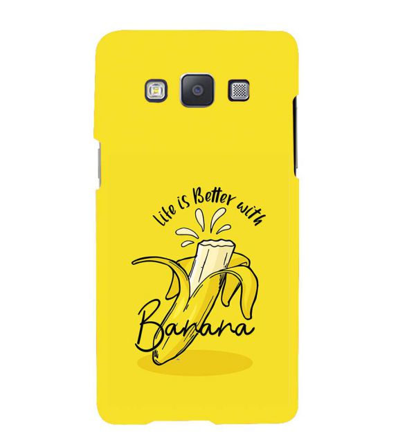 Life is Better with Banana Back Cover for Samsung Galaxy A7 (2015)